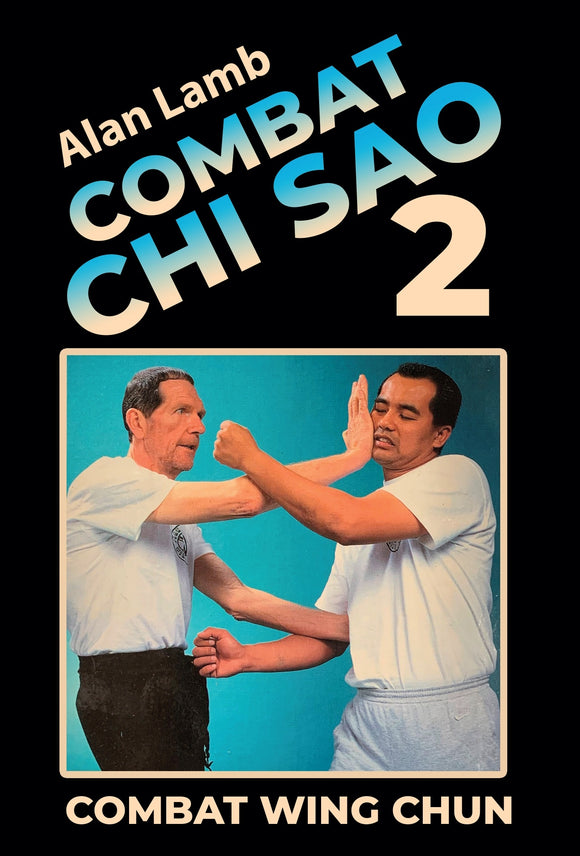 Wing Chun Combat Chi Sao #2 Close Quarters Fighting DVD Alan Lamb