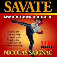 Savate #2 Workout of French Kickboxing DVD French Cup Champion Nicolas Saignac