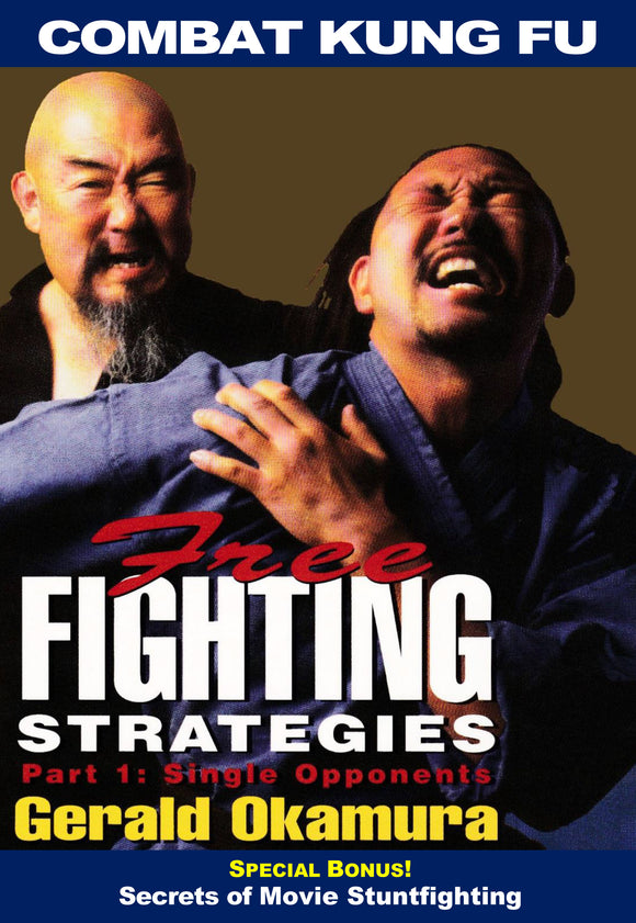Combat Kung Fu San Soo: Free Fighting Strategies #1 Single Opponents DVD Gerald Okamura