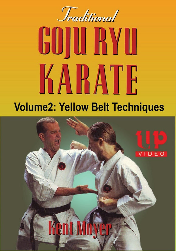 Traditional Goju Ryu Karate #2 Yellow Belt Techniques Kata Bunkai DVD Kent Moyer