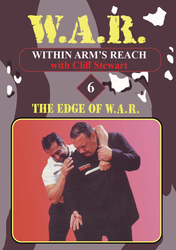 W.A.R. Within Arms Reach #6 Close Quarter Defenses Weapons DVD Cliff Stewart