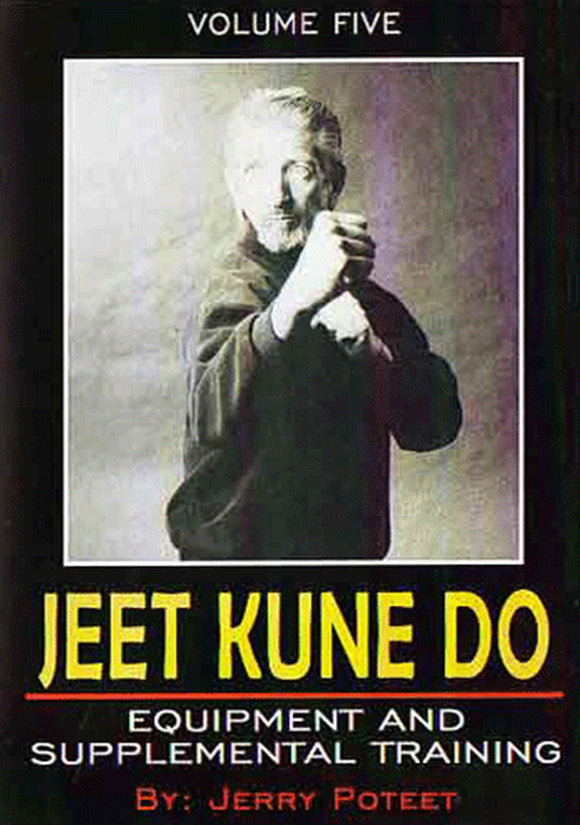 Jerry Poteet Jeet Kune Do #5 Train Equipment DVD Bruce Lee Heavy Bag Top Bottom