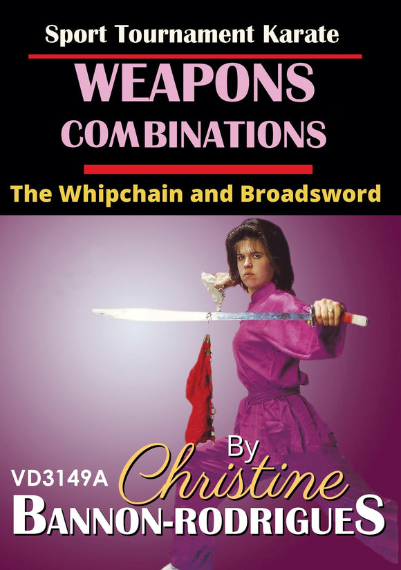 Tournament Weapons Form Combinations Whip Chain Broadsword DVD Bannon-Rodrigues