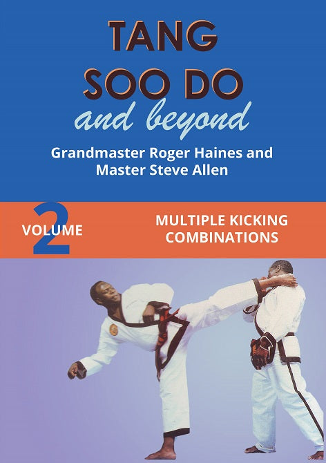 Tang Soo Do & Beyond #2 Kicking Combinations Korean Karate DVD Roger Haines
