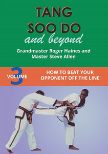 Tang Soo Do & Beyond #3 Beat Your Opponent Off the Line Karate DVD Roger Haines