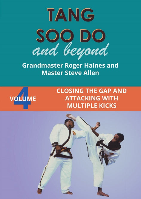 Tang Soo Do & Beyond #4 Closing the Gap with Multiple Kicks DVD Roger Haines