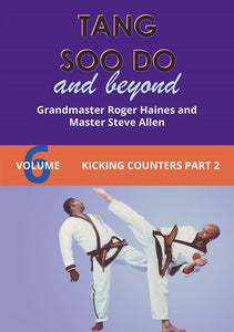 Tang Soo Do & Beyond #6 Kicking Counters Part 2 Korean Karate DVD Roger Haines