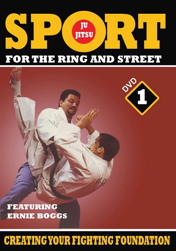 Jiu-Jitsu Ring & Street Fighting #1 Creating Fighting Foundation DVD Ernie Boggs