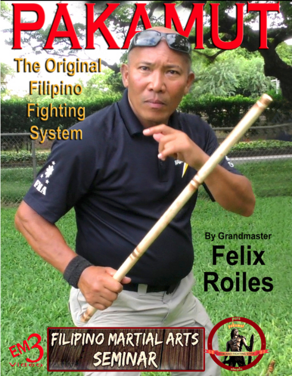 Pakamut Original Filipino Fighting System DVD Felix Roiles