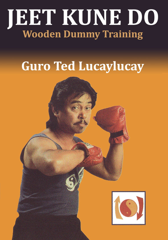 Jeet Kune Do: Wooden Dummy Training DVD Ted Lucaylucay