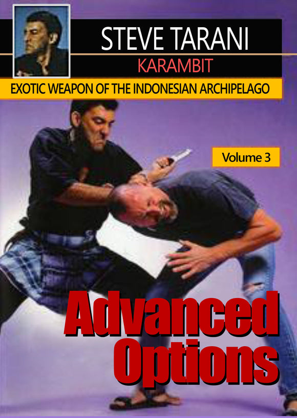 Indonesian Karambit blade weapons #3 Advanced Options DVD Steve Tarani knife