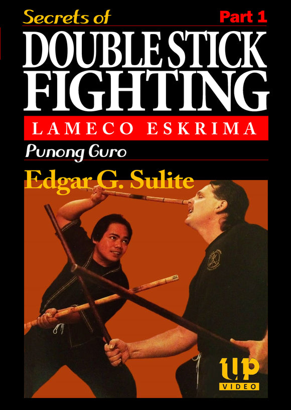 Secrets of Lameco Eskrima Double Stick Fighting #1 Martial Art DVD Edgar Sulite