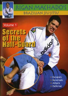 Brazilian Jiu Jitsu Secrets of Half-Guard #1 DVD Rigan Machado mma escapes