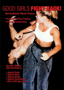 Good Girls Fight Back - Women Self Defense DVD Michele Krasnoo