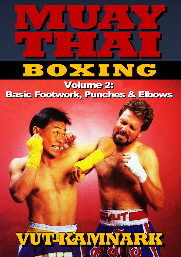 Muay Thai Boxing #2 Basic Footwork Punches & Elbows DVD Vut Kamnark wai kru