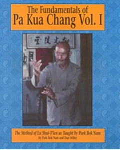 Fundamentals Chinese Pa Kua Chang #1 Method of Lu Shui Tien DVD Park Bok Nam