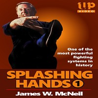 Splashing Hands Kung Fu #1 Fastest Powerful Fighting System DVD James McNeil