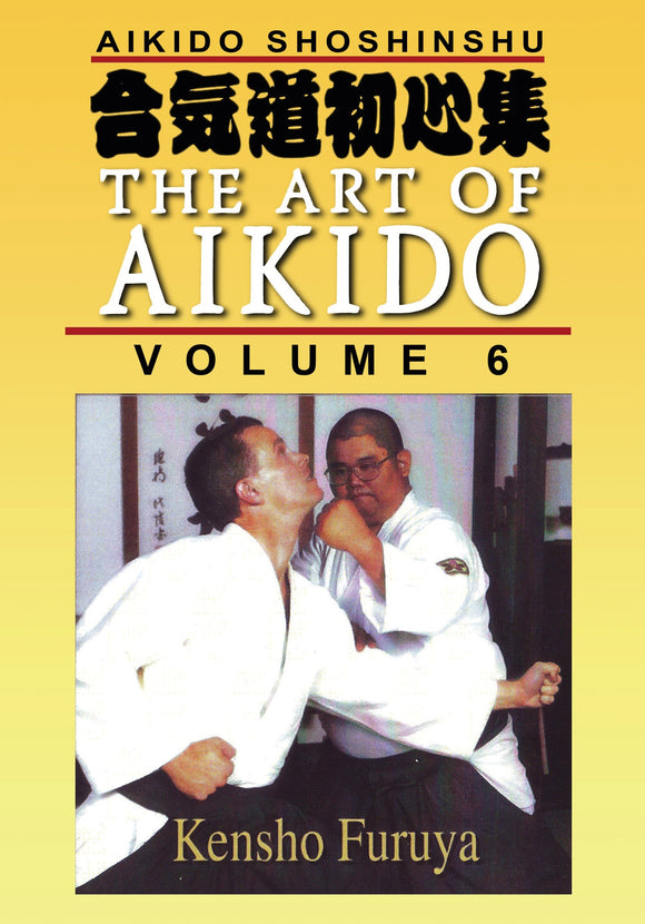 Shoshinshu Art of Aikido #6 Strikes & Punches DVD Kensho Furuya