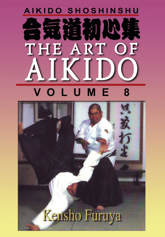 Shoshinshu Art of Aikido #8 Defensive Techniques DVD Kensho Furuya