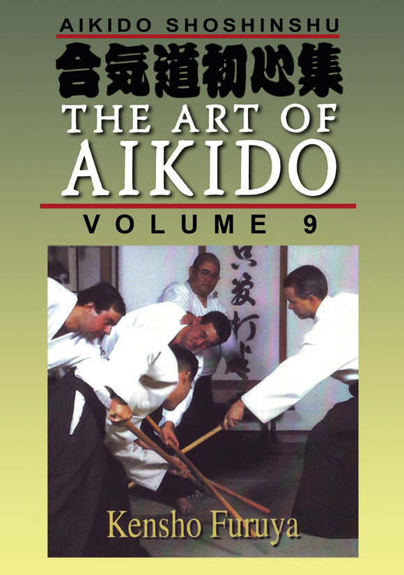 Shoshinshu Art of Aikido #9 Staff & Black Belt Examination DVD Kensho Furuya