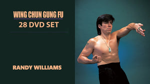 28 DVD SET Wing Chun Gung Fu Complete Training Program - Master Randy Williams