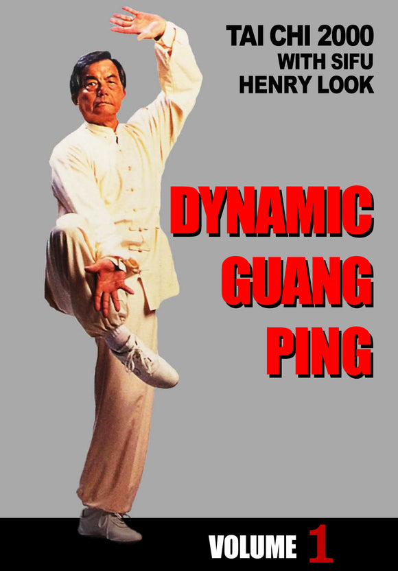 Dynamic Guang Ping #1 Yang Tai Chi DVD Henry Look hard soft fighting kung fu