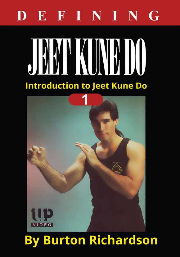 Defining Bruce Lee Jeet Kune Do #1 Introduction DVD by Burton Richardson