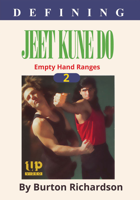 Defining Bruce Lee Jeet Kune Do #2 Empty Hand Ranges DVD by Burton Richardson