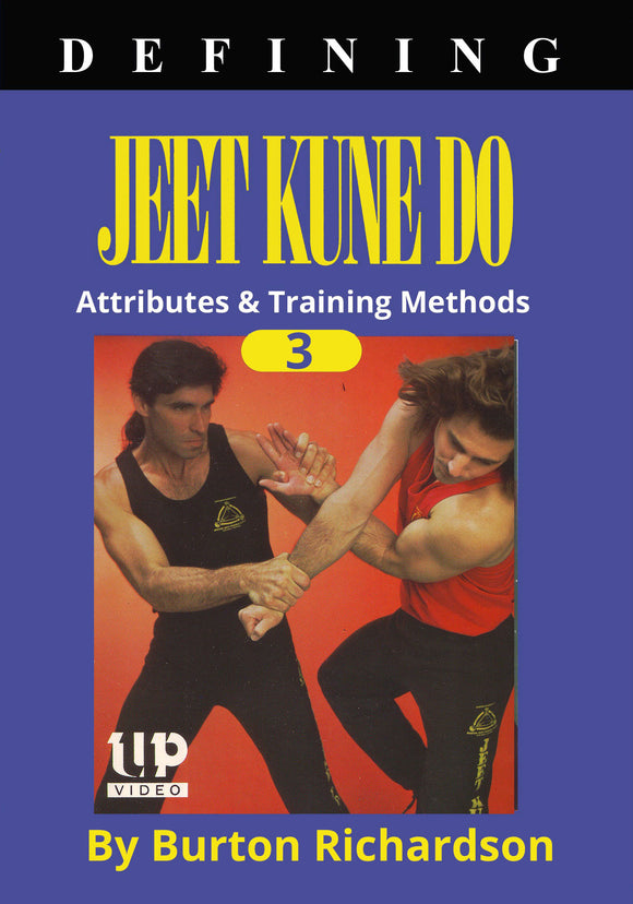 Defining Bruce Lee Jeet Kune Do #3 Attributes & Training DVD Burton Richardson