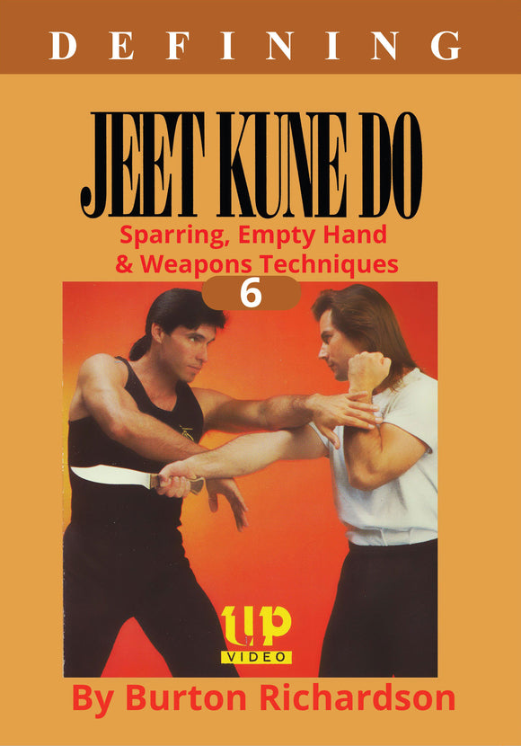 Defining Bruce Lee Jeet Kune Do #6 Sparring, Weapons DVD Burton Richardson