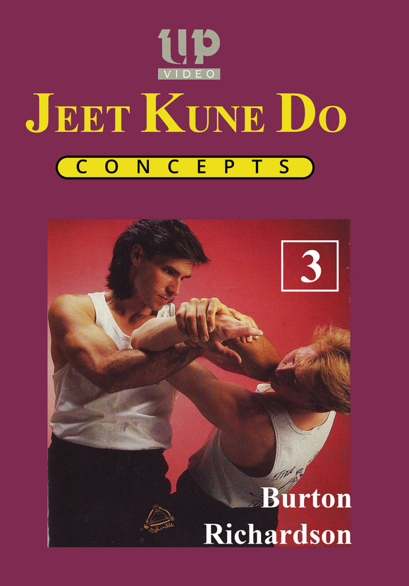Jeet Kune Do Concepts #3 Jun Fan, Kali, Boxing, Pentjak DVD Burton Richardson