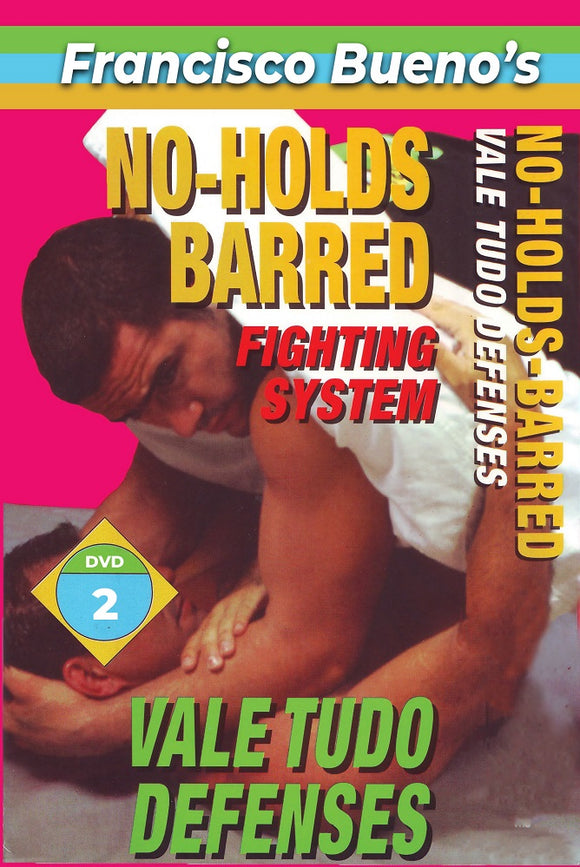 No Holds Barred #2 Vale Tudo Defense Against Attacks DVD Francisco Bueno mma