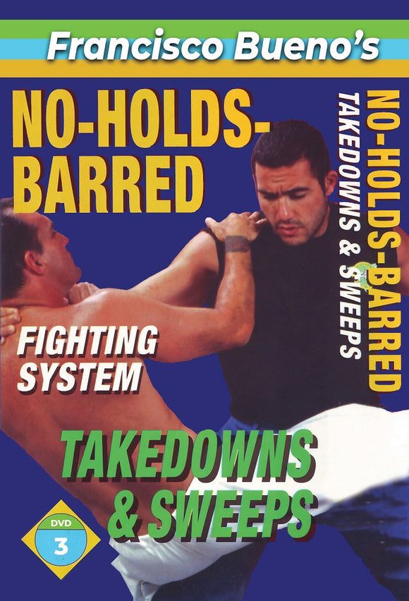 No Holds Barred #3 Vale Tudo Takedowns & Leg Sweeps DVD Francisco Bueno mma