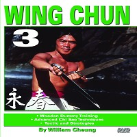 William Cheung Wing Chun #3 DVD Wooden Dummy & Advanced Chi Sao
