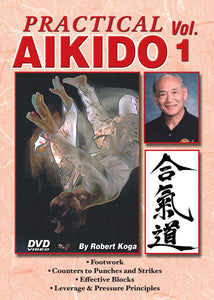 Practical Aikido #1 stances, footwork, falls, blocks, counters DVD Robert Koga