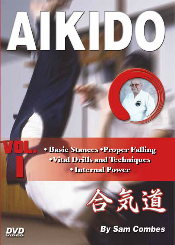 Aikido #1 Basics, Falling, Kihon, Internal Spiritual Power DVD Sam Combes