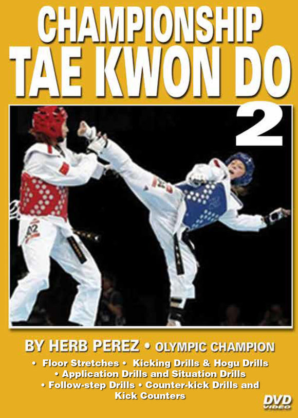 Championship Tae Kwon Do #2 Applications DVD Olympic Champion Herb Perez