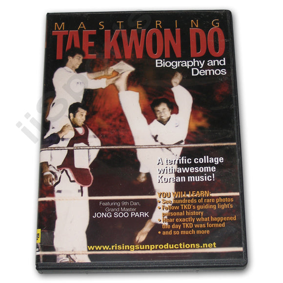 Mastering Tae Kwon Do Biography DVD Park