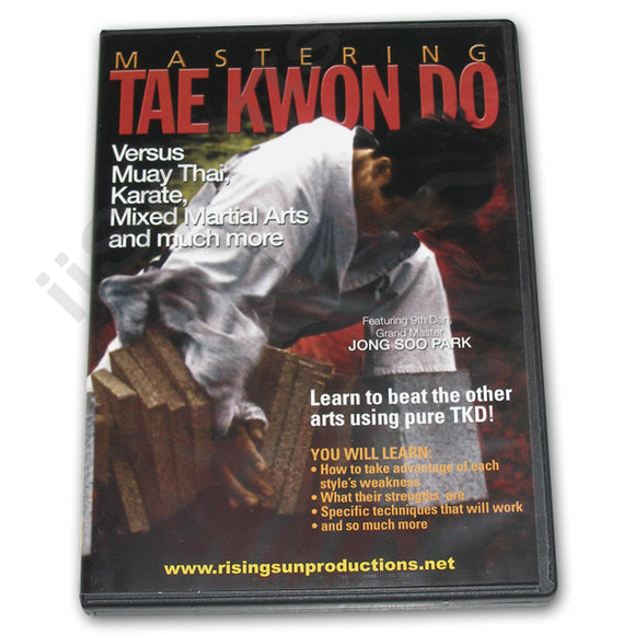 Mastering Tae Kwon Do vs Muay Thai DVD Park