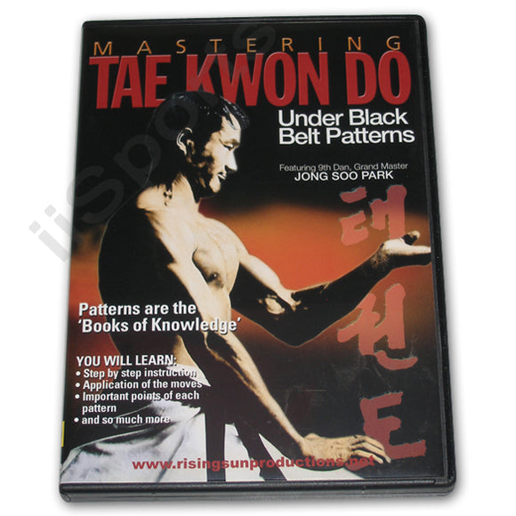 Mastering Tae Kwon Do UNDER Black Belt Patterns DVD Park