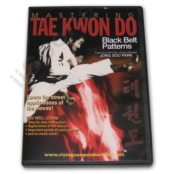 Mastering Tae Kwon Do Black Belt Patterns DVD Park