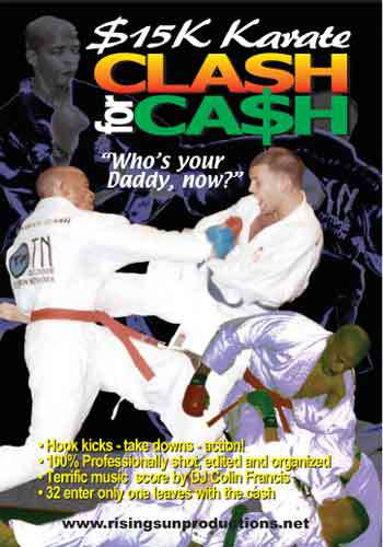 $15K Karate Clash for Cash DVD 32 martial arts fighters