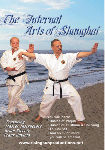 Internal Arts of Shanghai  DVD Paqua Hsing-I Chi Kung