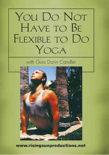 You Do Not Have to be Flexible to Do Yoga DVD Candler