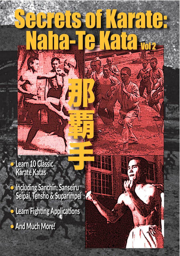 Secrets of Karate #2 Naha Te Katas DVD