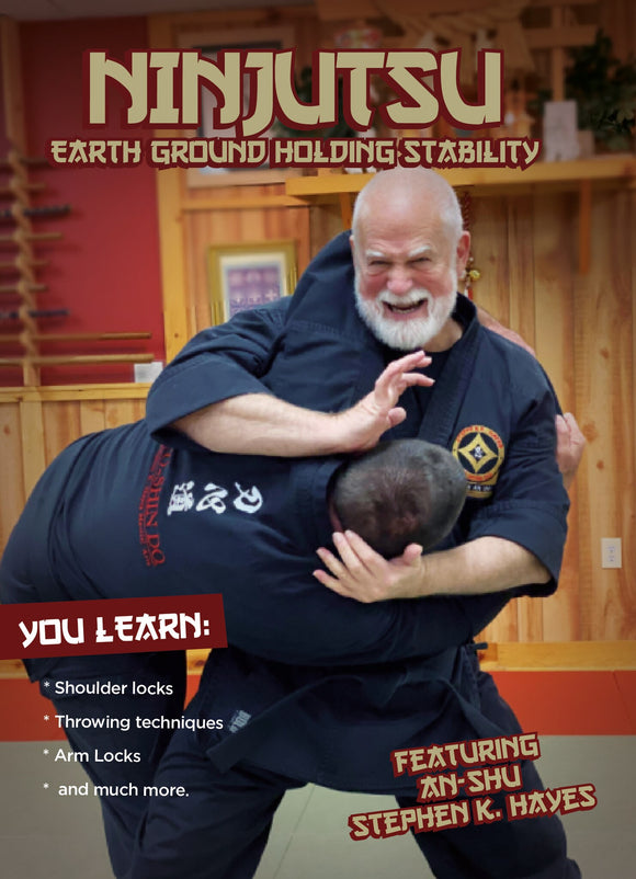 Ninjutsu Earth Ground Holding Stability DVD Stephen Hayes shoulder locks throws