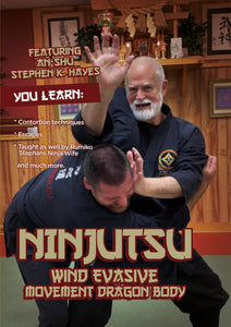 Ninjutsu Wind Evasive Movement DVD Stephen Hayes contortion techniques escapes