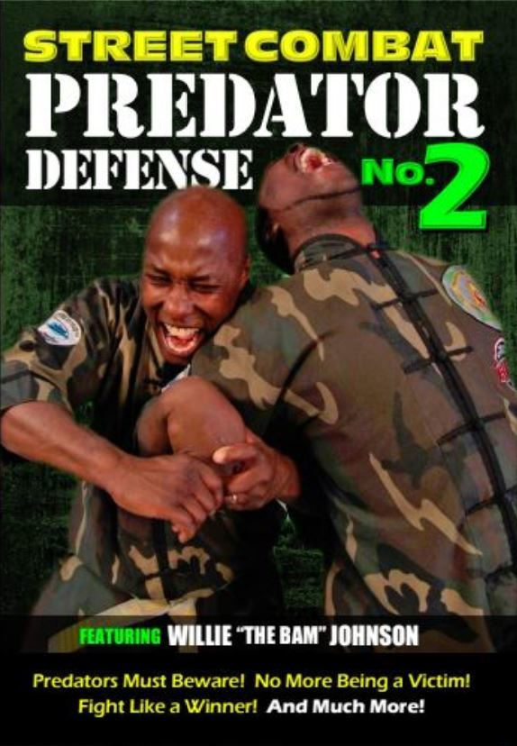 Street Combat Predator Self Defense Fighting #2 DVD Willie