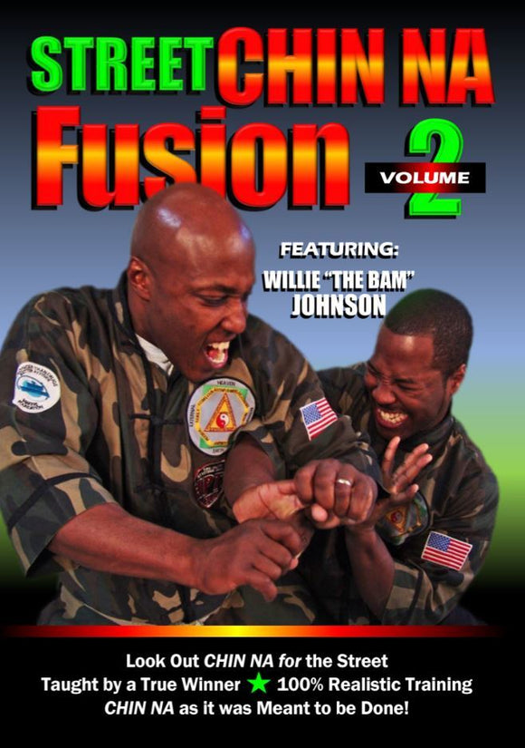 Street Chinese Chin Na Fusion #2 Self Defense DVD Willie