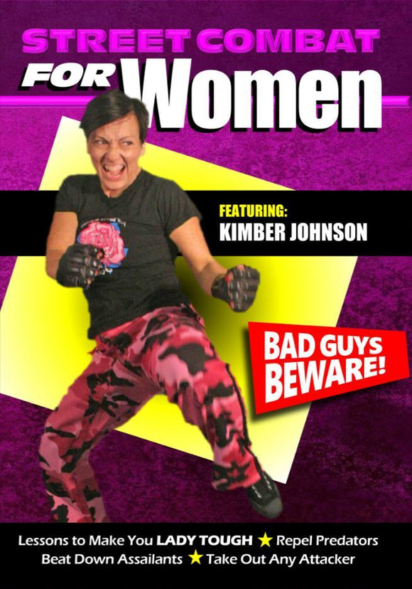 Street Combat for Women -Self Defense Fighting DVD Kimber Johnson